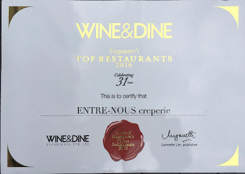 wine&dine Singapore Top restaurant 2016 ENTRE-NOUS creperie